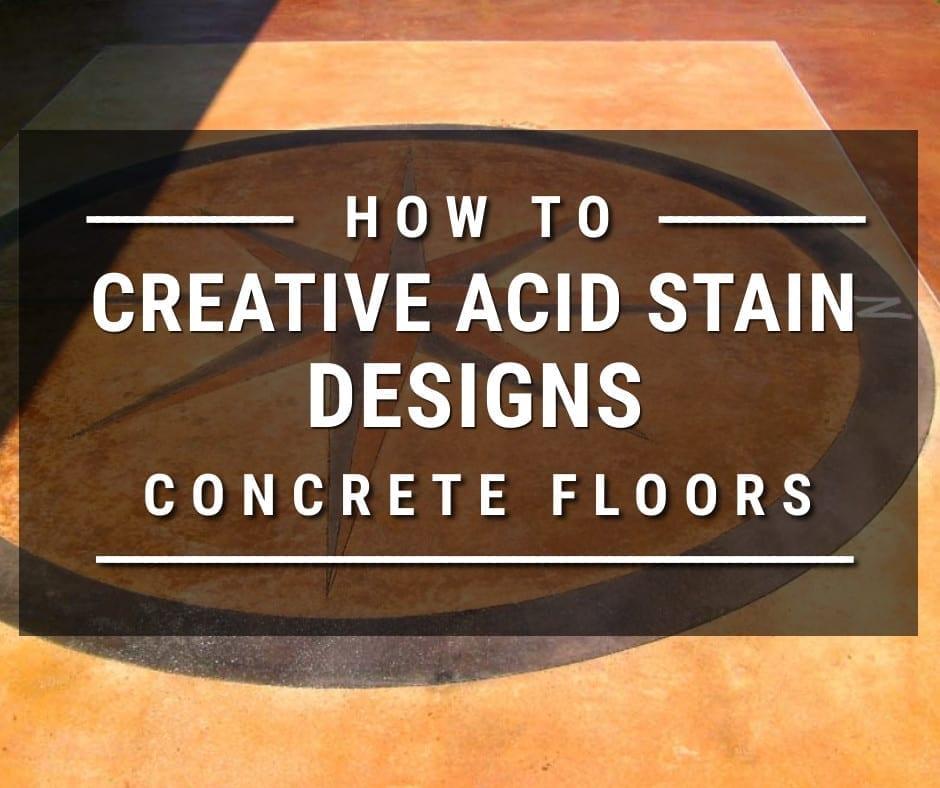 Creative Acid Stain Floor Designs