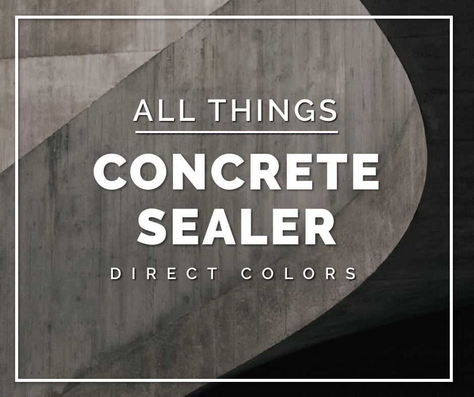 Concrete Sealer For Every Project