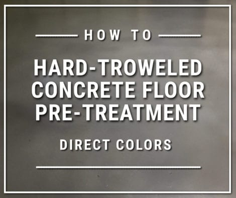 Hard-Troweled Concrete Floor Pre-Treatment
