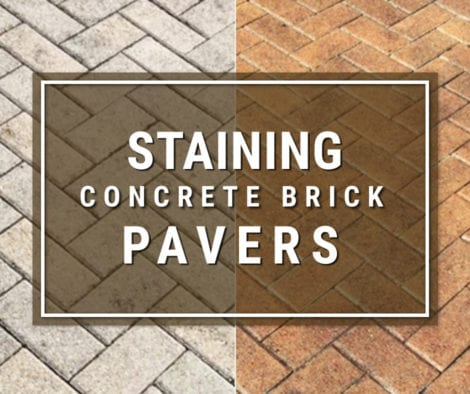 Staining Concrete Brick Pavers