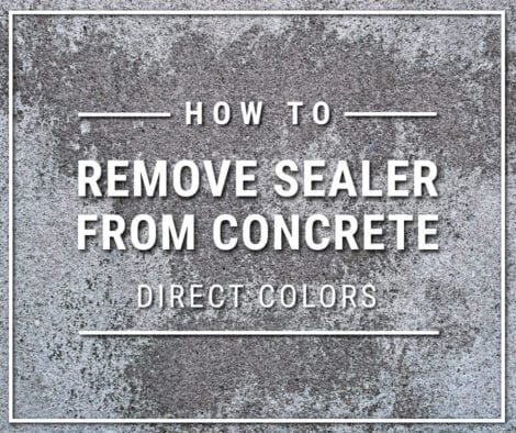 How to Remove Sealer from Concrete