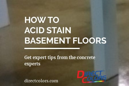 How to Acid Stain Basement Floors