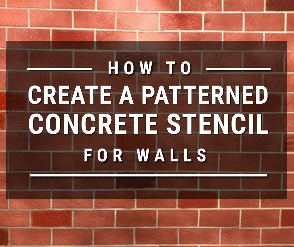 How to Create a Patterned Concrete Stencil for Walls
