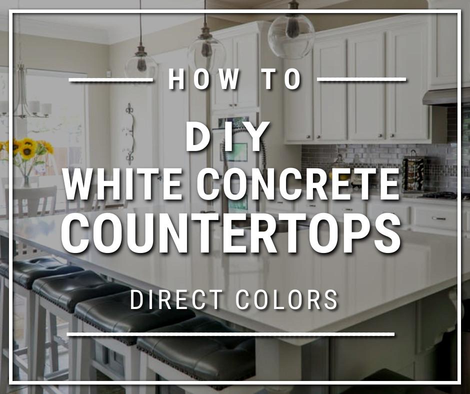How to Make White Concrete Countertops