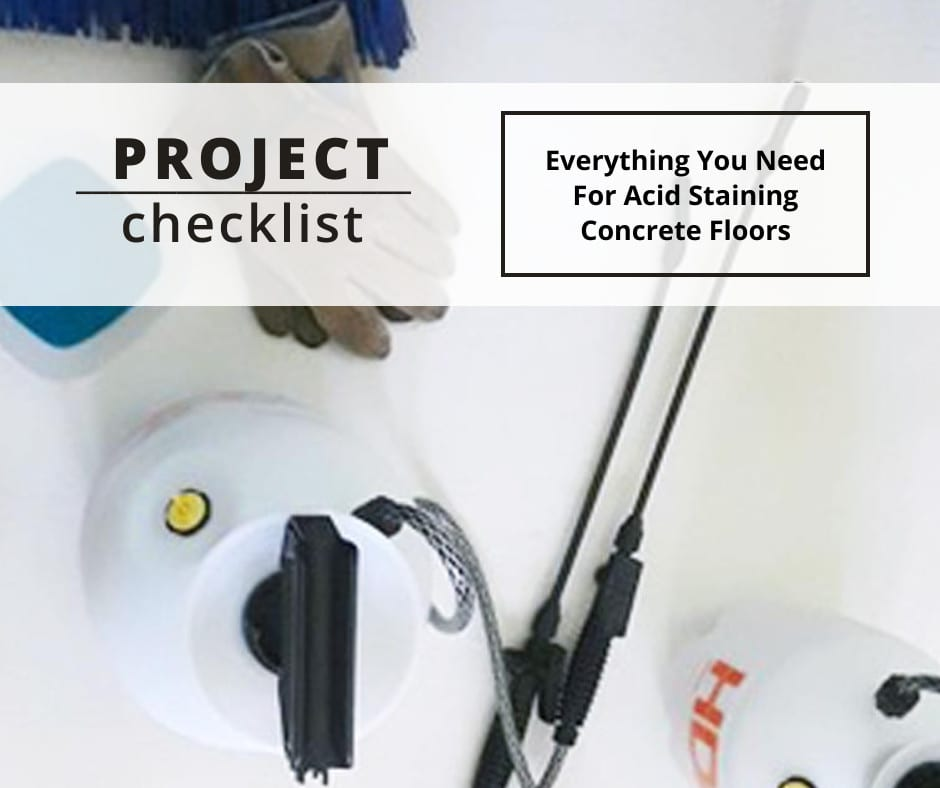 Acid Staining Concrete Floors Project Checklist