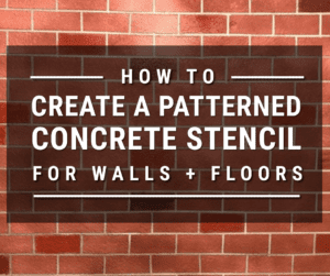 How to Create a Patterned Concrete Stencil for Walls and Floors