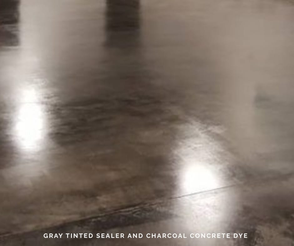 Gray Tinted Sealer and Charcoal Concrete Dye