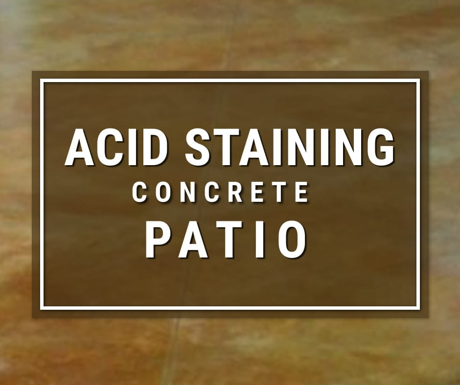 Design by colorant: How to Acid Stain a Concrete Patio Floor