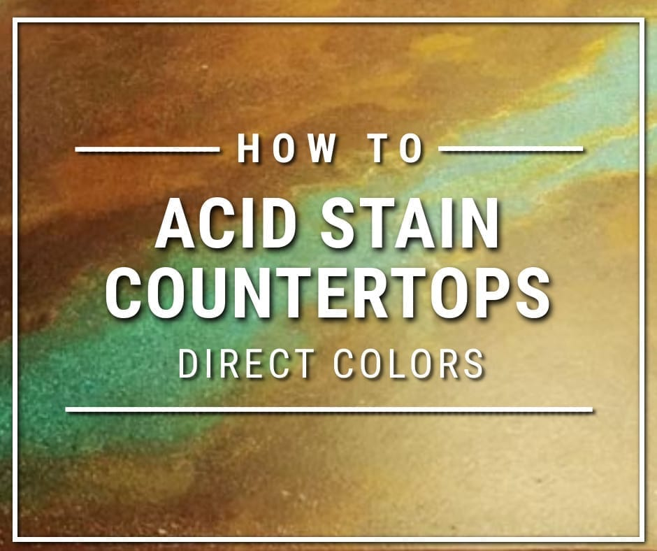How to Acid Stain Concrete Countertops