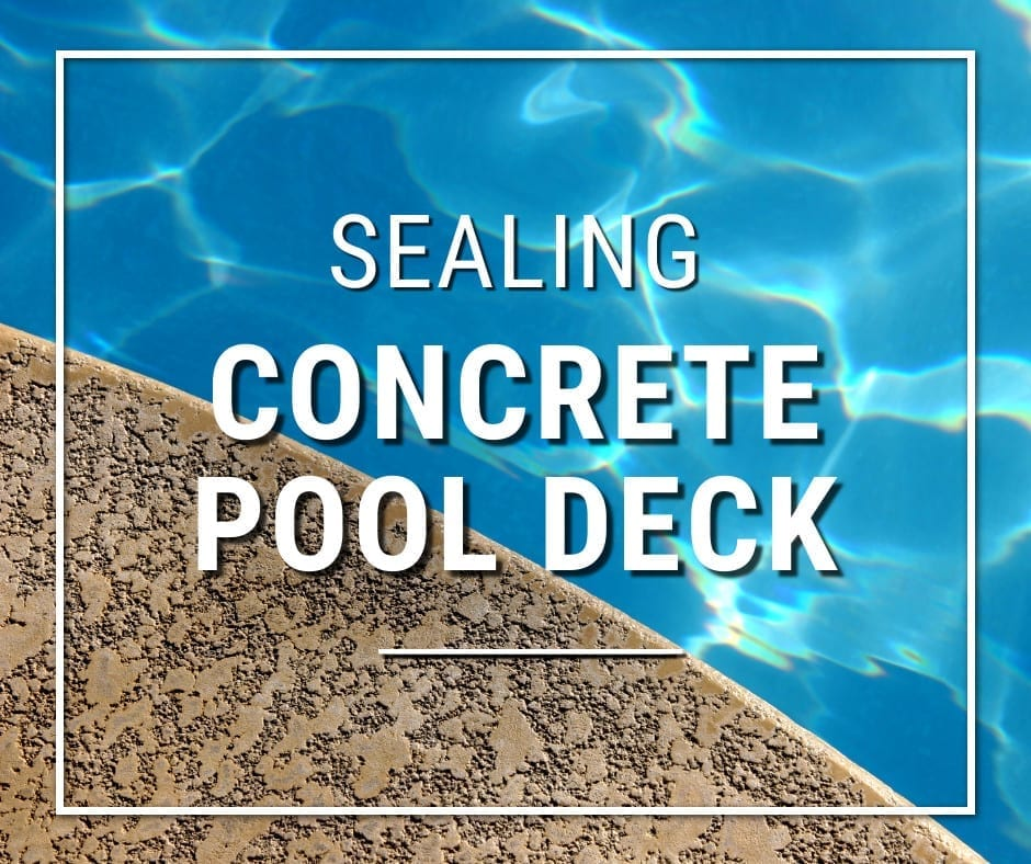 Design by project: Sealing Concrete Pool Decks