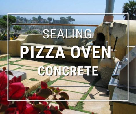 Best Sealer For Outdoor Patio and Pizza Ovens