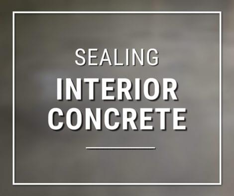 Sealing Interior Concrete Floors