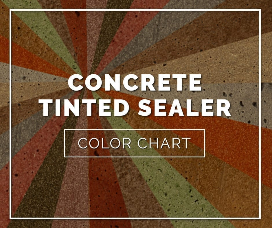 Concrete Tinted Sealer Color Chart