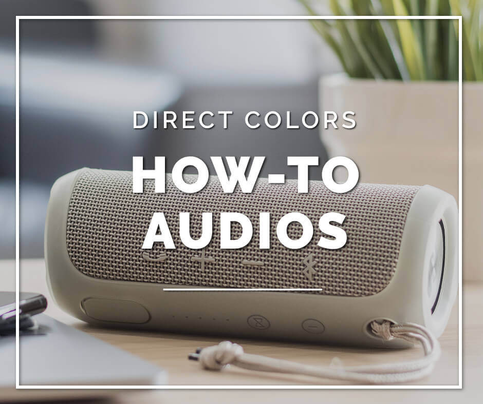 Direct color how to audios