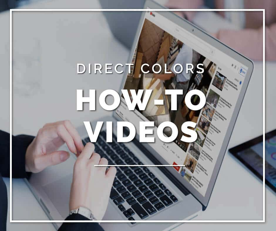 Direct color how to videos